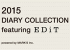 「2015 DIARY COLLECTION featuring EDiT」開催