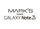MARK'S × GALAXY Note3 デビュー